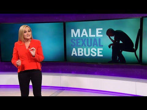 Male Sexual Abuse Isn't Funny | August 1, 2018 Act 2 | Full Frontal on TBS