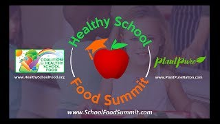 Introducing the Free Online Healthy School Food Summit