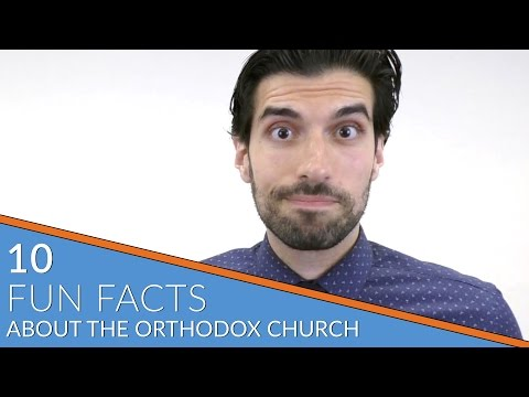 10 Fun Facts About the Orthodox Church