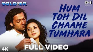 Video Hum Toh Dil Chaahe Tumhara Full Video - Soldier | Bobby  Deol & Preity Zinta | Kumar Sanu & Hema download MP3, 3GP, MP4, WEBM, AVI, FLV September 2019