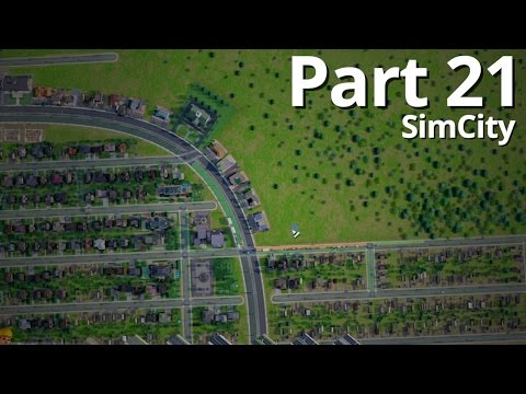 Let's Play SimCity Offline - Episode 21