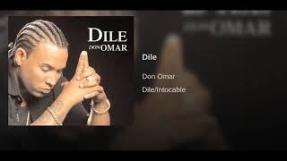 Don Omar Dile Traduction - مهرجانات