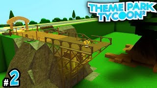 Entrance Bridge! - TreeHouse Theme Park Tycoon #2 | Roblox