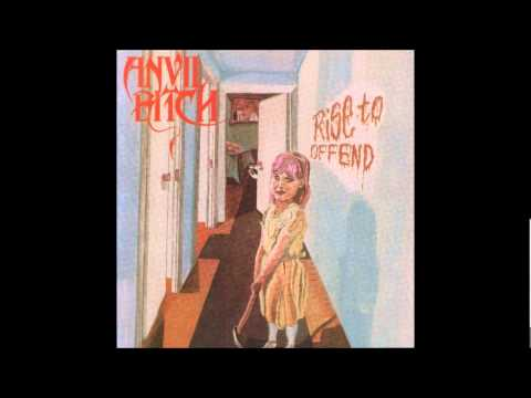 Anvil Bitch - Rise To Offend [Full Album]