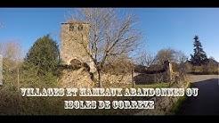 Chartrier Ferriere et ses hameaux 'Villages abandonnés et isolés de Corrèze'