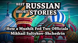 Best Russian Short Stories   How a Muzhik Fed Two Officials