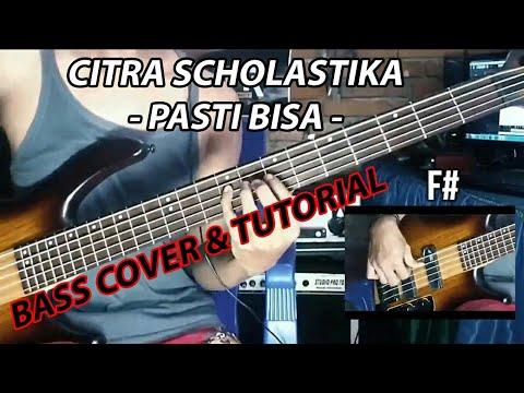 Citra Scholastika - Pasti Bisa ( Bass Cover & Tutorial )
