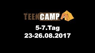 LUTHER Teencamp BW - 5. bis 7. Tag 23-25.08.2017