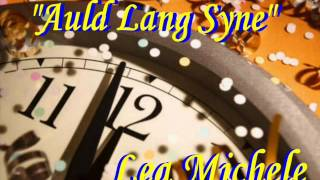 AULD LANG SYNE - LEA MICHELE (GLEE)