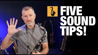 5 Tips for Better Saxophone Sound