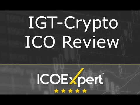 IGT-Crypto ICO Review + Win 1 Ethereum For Your Question | ICOexpert