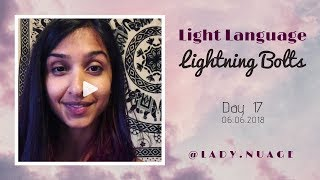 Light Language - Lady Nuage - Lightning Bolt #17