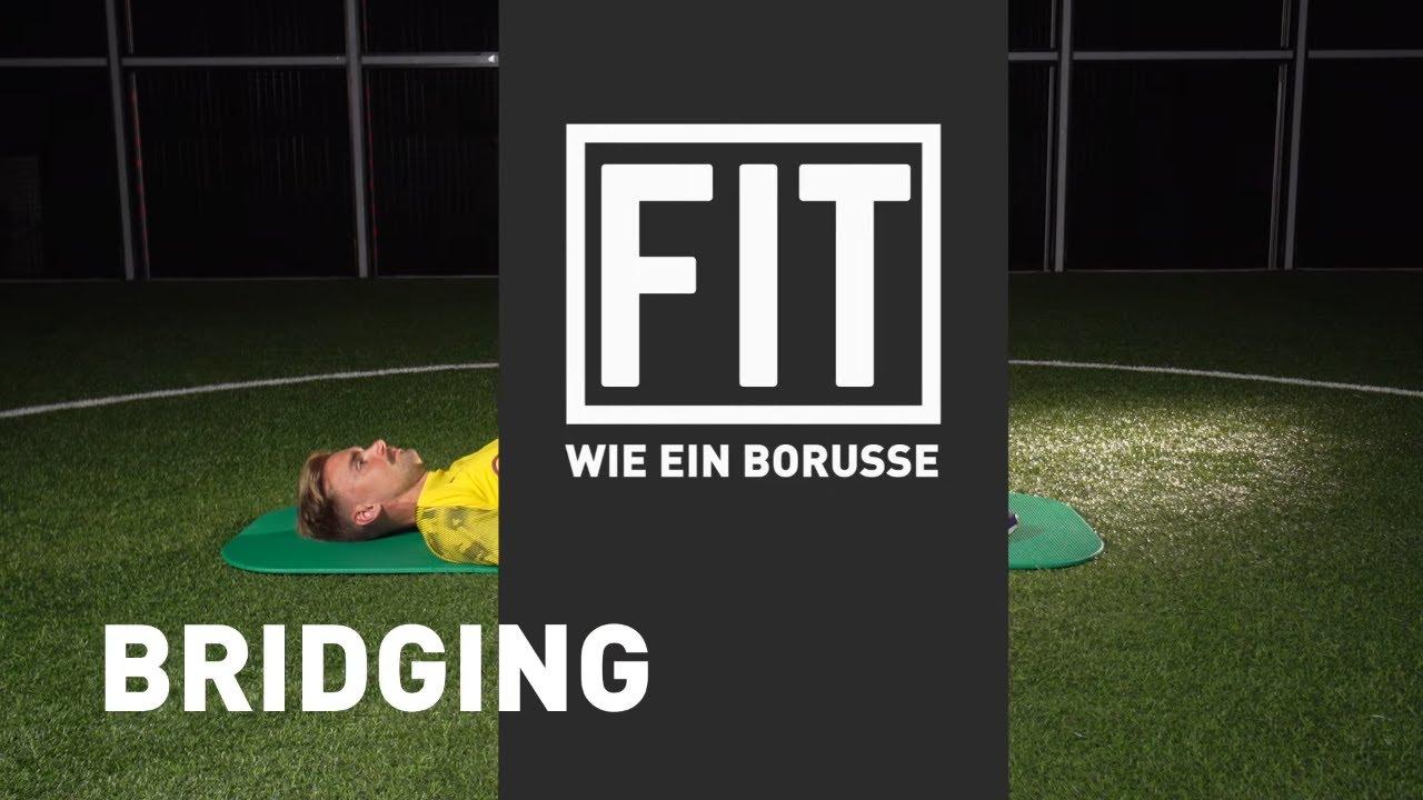 Bridging | Fit wie ein Borusse mit Marcel Schmelzer