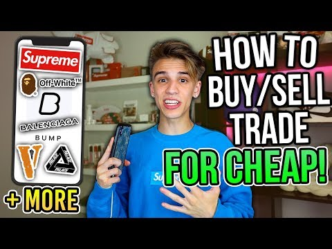 how-to-buy,-sell,-and-trade-streetwear-for-cheap!-(supreme,-bape,-off-white-+-more)