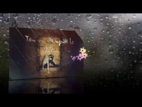 MV Fanmade TIÊN COOKIE - Tâm Sự Với Người Lạ (Official Lyric Video)