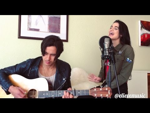 Fifth Harmony - Gonna Get Better (Acoustic cover Elieve & Peter Muller)
