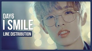 Video DAY6 - I Smile (반드시 웃는다) Line Distribution (Color Coded) download MP3, 3GP, MP4, WEBM, AVI, FLV Maret 2018