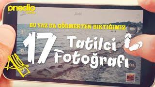 Görmekten Bıktığımız 17 Tatilci Fotoğrafı