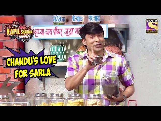 Chandus Love For Sarla - The Kapil Sharma Show