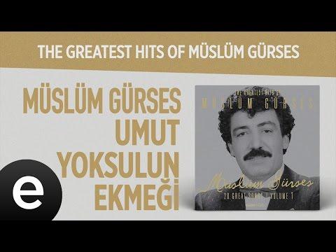 Umut Yoksulun Ekmeği (Müslüm Gürses) Official Audio #umutyoksulunekmeği #müslümgürses