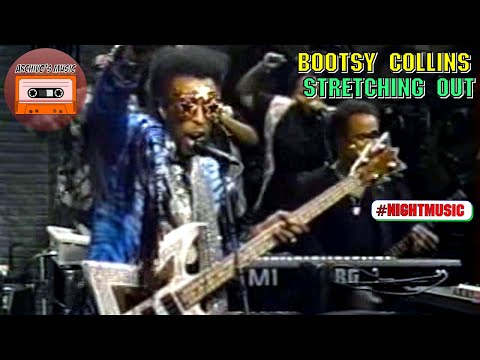 Bootsy Collins - Stretching Out | Night Music with David Sanborn