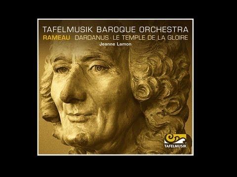 Rameau, Dardanus / Le temple de la gloire, Tambourins I/II (Dardanus) [FULL AUDIO]