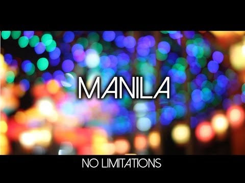 Manila - No Limitations Trailer 1080p