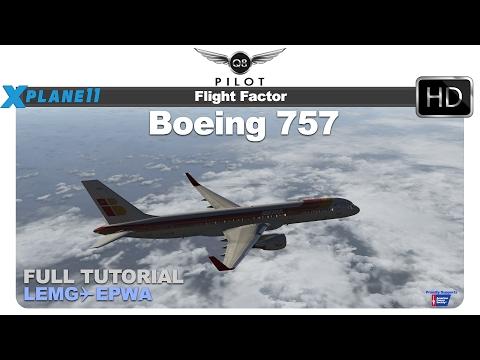 [X-Plane] Flight Factor Boeing 757 v2 | Malaga ✈ Chopin | Tutorial Flight