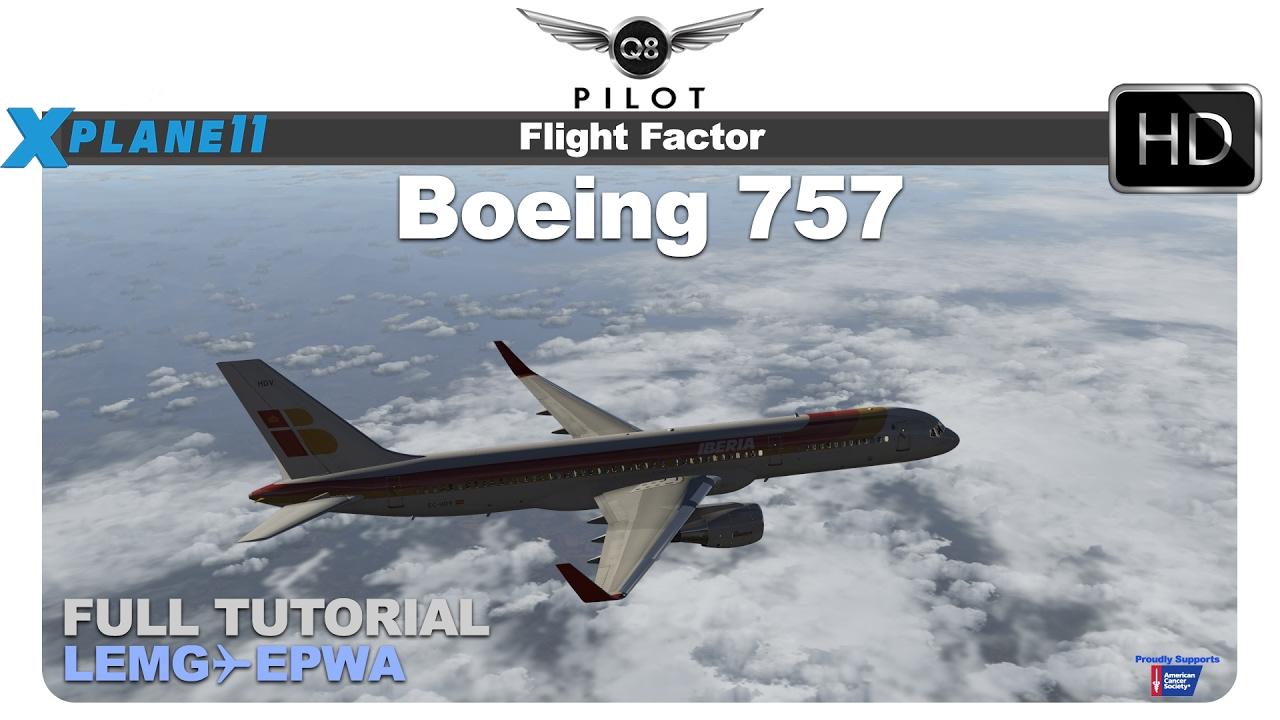 X-Plane] Flight Factor Boeing 757 v2 | Malaga ✈ Chopin | Tutorial