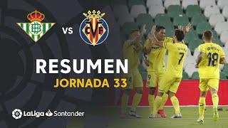 Resumen de Real Betis vs Villarreal CF (0-2)