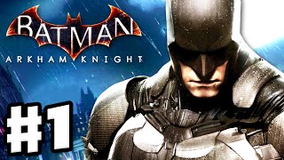 Batman: Arkham Knight - Gameplay Walkthrough Part 1 - Batmobile, Scarecrow, and Poison Ivy! (PC)