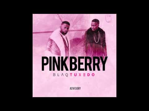 Blaq Tuxedo - Pinkberry (Audio)