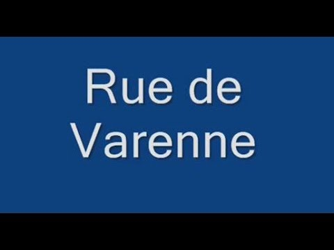 Rue de Varenne Paris Arrondissement 7e