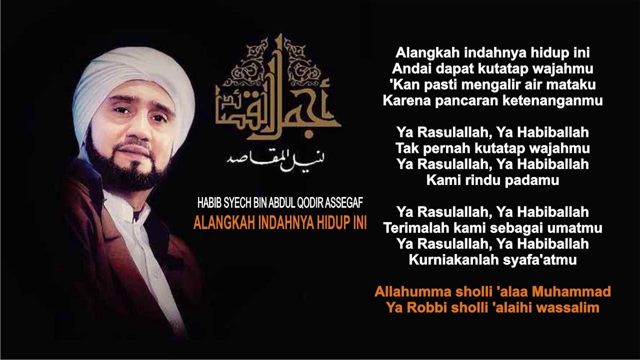 The Best Of Habib Syech Alangkah Indahnya Hidup Ini