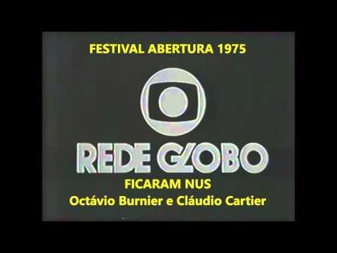 FICARAM NUS - Octavio Burnier e Cláudio Cartier  -  Festival Abertura 1975