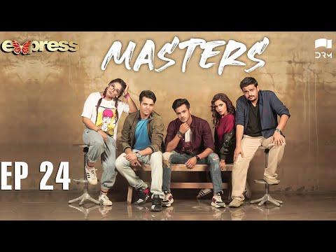 Pakistani Drama   Masters - Episode 24   IAA1O   Express TV Dramas
