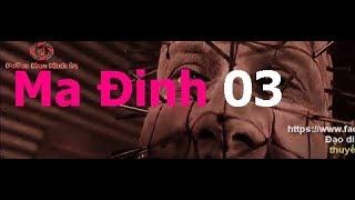 ̣Ma Đinh 3  - Phim Kinh Dị