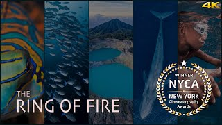 THE RING OF FIRE 4k (Award Winning Video)