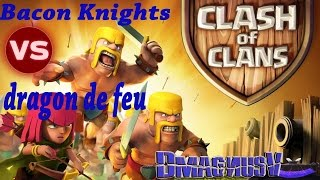 Clash of Clans || WAR || Bacon Knights Vs dragon de feu