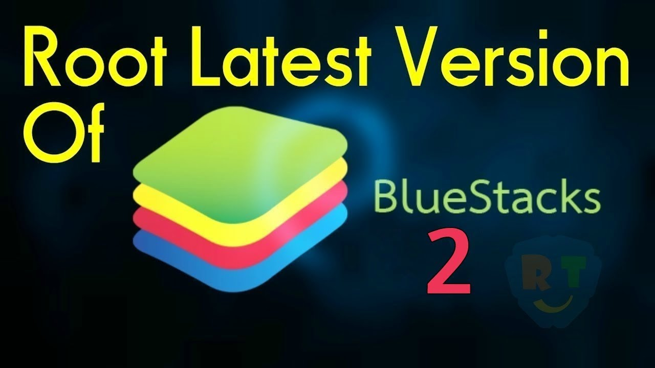 Root Bluestacks] How to Root Bluestacks 2 2017 Latest