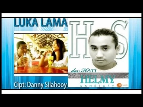Helmy Sahetapy - Luka Lama (Official Music Video)