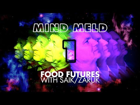 MIND MELD Part 1: Food Futures With Robert Saik and Dr. David Zaruk