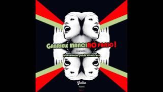 Gabriele Mancino - No Panic (Luca Marano Panic Attack Mix)