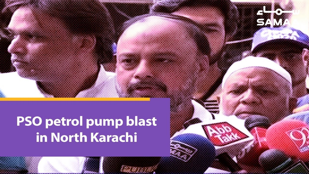 PSO petrol pump blast in North Karachi | SAMAA TV | 24 March 2019