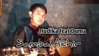 Judika feat Duma - Sampai Akhir cover by Mangku Alam