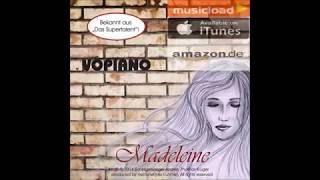 "Vopiano (Andreas Lüder & Thomas Krüger) – ""Madeleine"" (Official)"