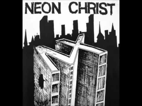 Neon Christ - 7