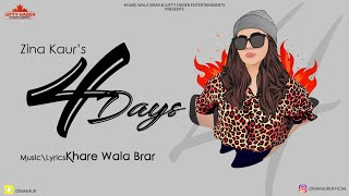 Four Days (Zina Kaur) Mp3 Song Download