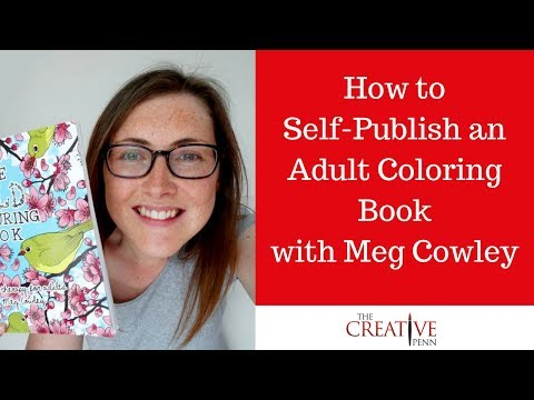 How To Produce And Self-Publish An Adult Coloring Book With Meg Cowley