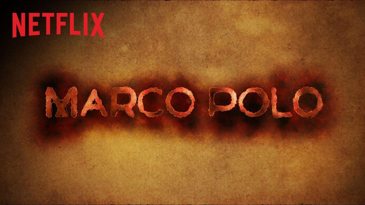 Marco Polo - Temporada 2 - Fecha de estreno - Netflix - YouTube